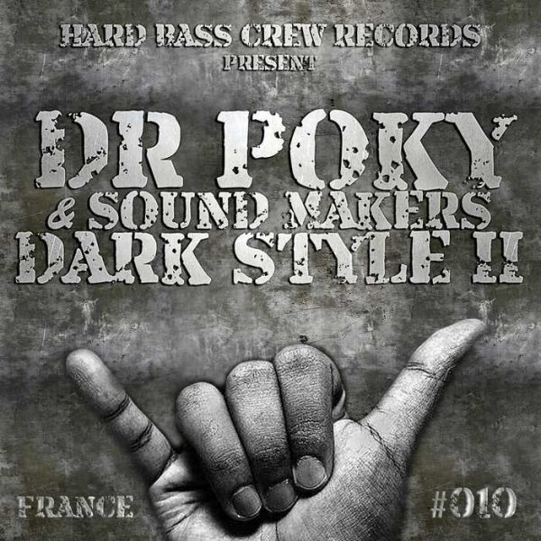 DR POKY/SOUND MAKERS - Dark Style Vol 2 (France)