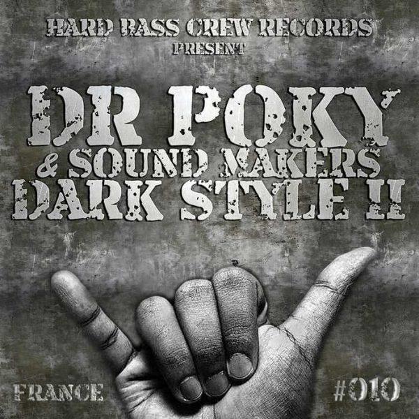 DR POKY/SOUND MAKERS - Dark Style Vol 2 (France)