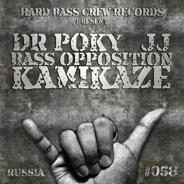DR POKY & JJ - Kamikaze