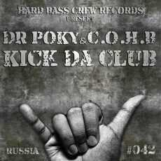 DR POKY & COHB - Kick Da Club