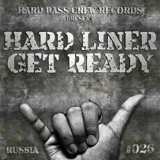 HARD LINER - Get Ready