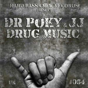 JJ/DR POKY - Drug Music