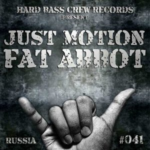 JUST MOTION - Fat Abbot