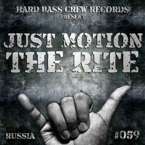 JUST MOTION - The Rite (Russia)