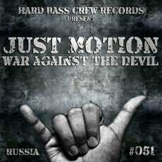 JUST MOTION - War Against The Devil