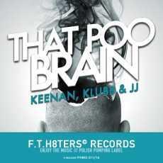 KLUBB KEENAN - That Poo Brain