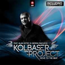 KOLBASER PROJECT - Move To The Beat