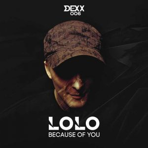 LOLO - Because Of You