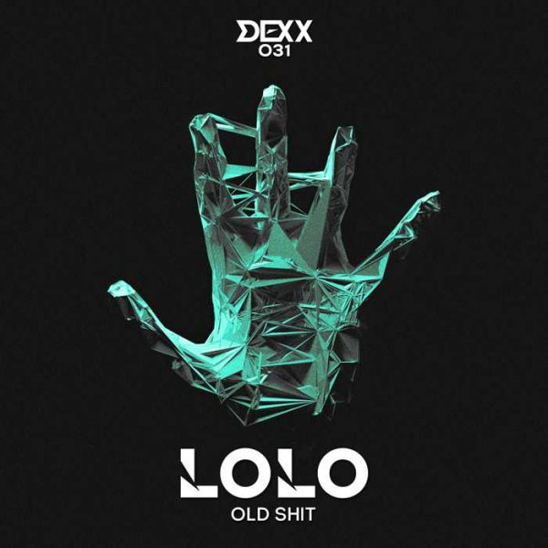 LOLO - Old Shit