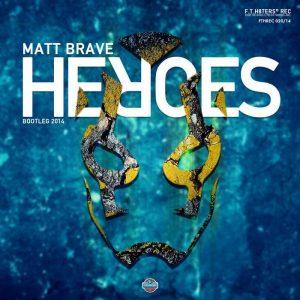 MATT BRAVE - Heroes