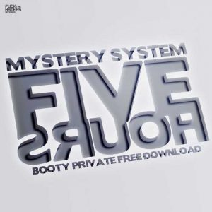 MYSTERY SYSTEM - Five Hours