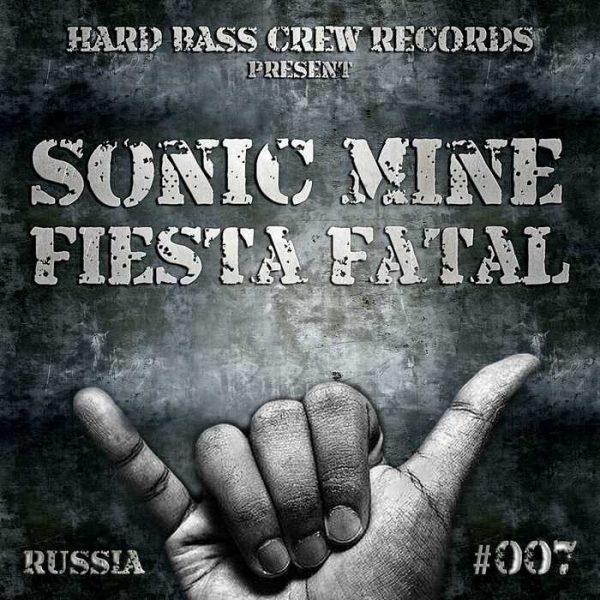 SONIC MINE - Fiesta Fatal