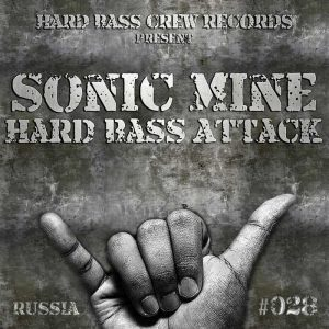 SONIC MINE - Hard Bass Attack (radio edit)