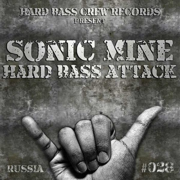 SONIC MINE - Hard Bass Attack (radio edit)