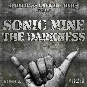 SONIC MINE - The Darkness
