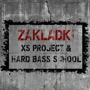 XS PROJECT vs HARD BASS SCHOOL - Zakladki