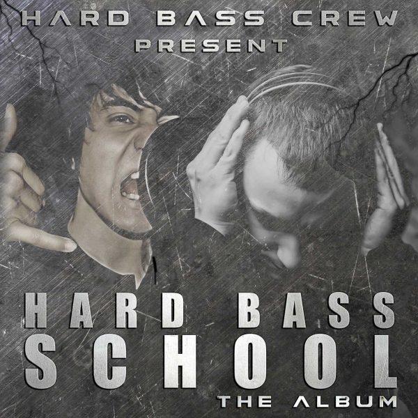 Hard Bass School - The Album 2016