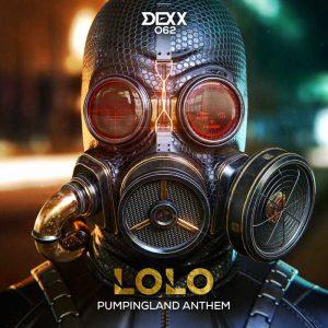 LOLO - Pumpingland Anthem