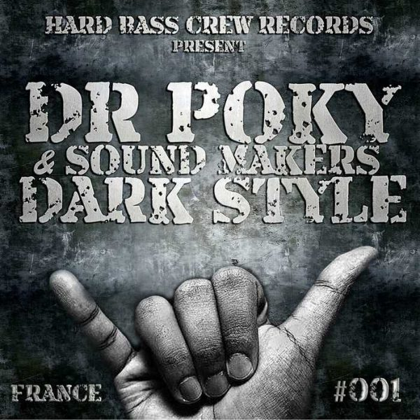 SOUND MAKERS/DR POKY - Dark Style