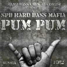 SPB HARD BASS MAFIA - Pum Pum