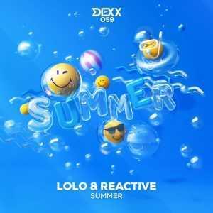 LOLO/REACTIVE - Summer (VIP Mix)