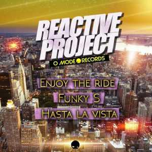 REACTIVE PROJECT - Enjoy The Ride