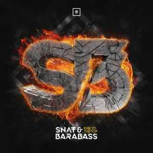 SNAT & BARABASS - Rise To The Top