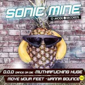 SONIC MINE - Dance Or Die