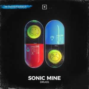SONIC MINE - Drugs (Re-Master Series 5)