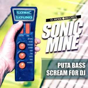 SONIC MINE - Puta Bass