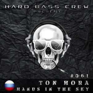 TON HORA - Hands In The Sky