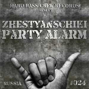 ZHESTYANSCHIKI - Party Alarm