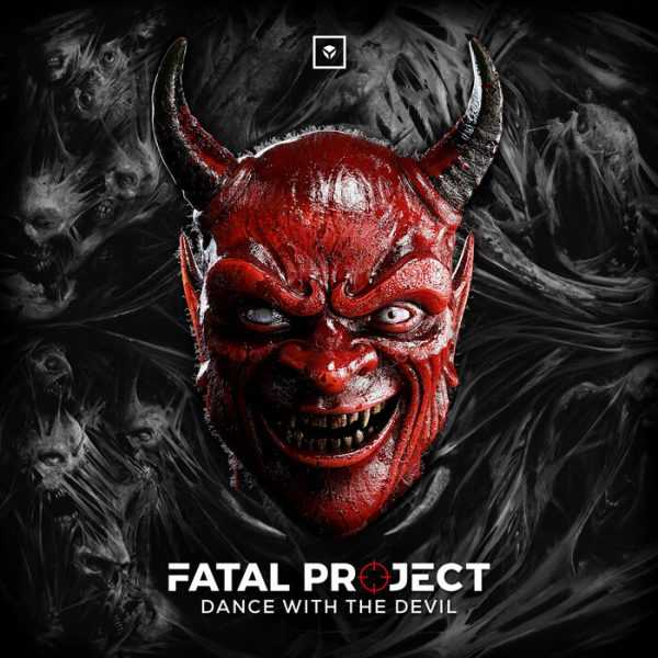 Fatal Project - Dance With The Devil