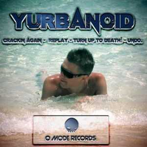 YURBANOID - Crackin Again